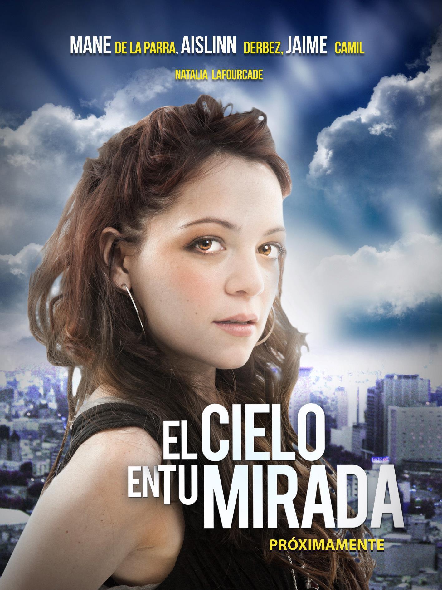 Natalia Lafourcade en 'El cielo en tu mirada'