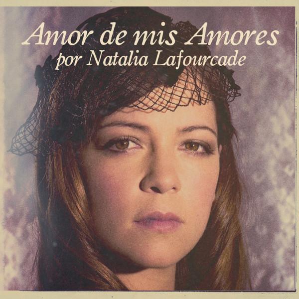 Letra amor amor de mis amores natalia lafourcade fan for Paco familiar
