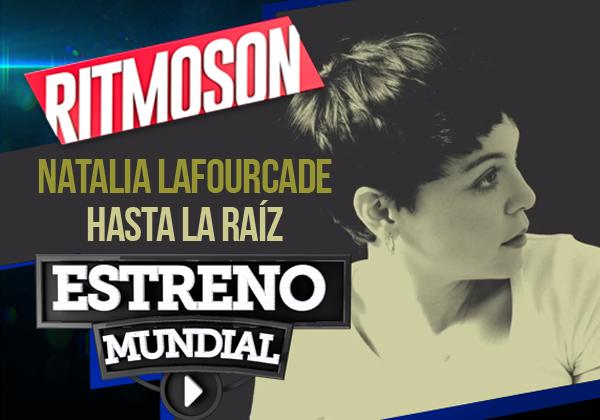 ritmoson-latino-estreno-mundial-hasta-la-raiz