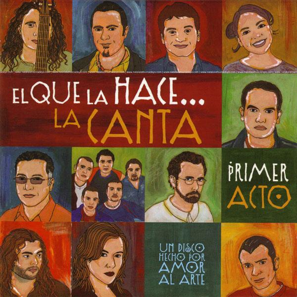 colacoraciones-el_que_la_hace_la_canta