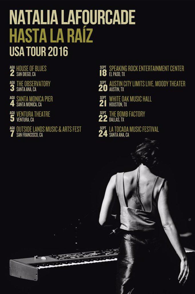 Natalia Lafourcade - Hasta la raíz (USA Tour 2016)