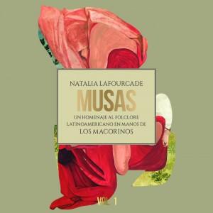 Musas-Homanaje-Folclore-Latinoamericano-Macorinos-Natalia-Lafourcade